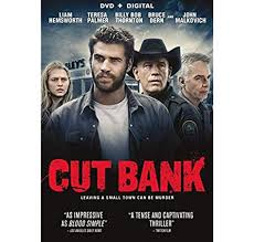 Cut Bank: Hemsworth, Liam, Thornton, Billy Bob, Palmer, Teresa, Stuhlbarg,  Michael, Malkovich, John, Dern, Bruce, Platt, Oliver, Salomaa, Sonya,  Kennedy, Peyton, Shakman, Matt: Amazon.com.au: Movies & TV Shows
