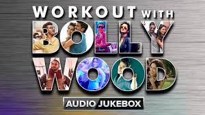 workout with bollywood audio jukebox