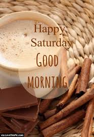 happy saturday good morning world coffee and quotes facebook