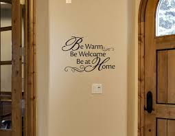 Be Warm Be Welcome Be At Home Design Wisedecor Wall Lettering