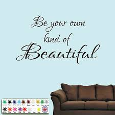 Be Your Own Kind Of Beautiful Wall Art Sticker Inspirational Quote Vinyl Decal Ebay