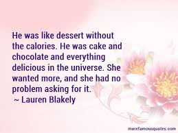 delicious dessert quotes top quotes about delicious dessert