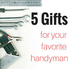 gifts for the handyman