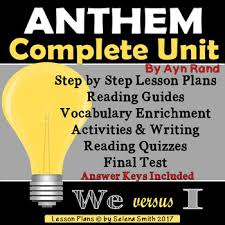 Anthem by Ayn Rand Complete Unit by Selena Smith | TpT