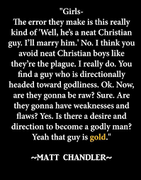 finding a godly man chandler quotes matt chandler quotes