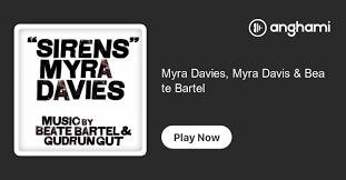 Myra Davies, Myra Davis & Beate Bartel | Play on Anghami