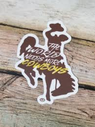 Steamboat World Needs More Cowboys Decal Wyhomeing