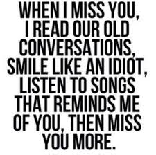 when i miss you love quotes smile i miss you songs best quotes