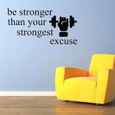 Be Stronger Than Your Strongest Excuse Wall Decal Quote Gym Workout Walmart Com Walmart Com