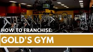 how to franchise gold s gym kikaysikat