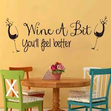 Wine A Bit Feel Better Quote Wall Sticker Kitchen Bar Wineglass Pub Restaurant Quote Wall Decal Dinning Room Vinyl Decor Wall Stickers Aliexpress