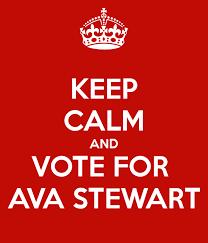 KEEP CALM AND VOTE FOR AVA STEWART Poster | Ava Stewart | Keep Calm-o-Matic
