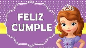 Feliz Cumpleanos De Princesita Sofia Felicitaciones Cancion