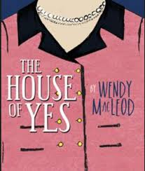 """Chatham Playhouse's Play Reading Series Presents Wendy MacLeod's """"The House  of Yes""""- One Night Only 