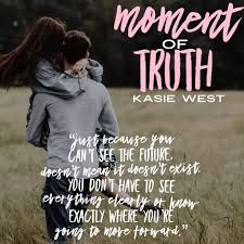 Moment Of Truth Love Life And The List 3 By Kasie West