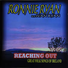 Ronnie Ryan With Ivan Ryan - Reaching Out - Great Folk Songs Of Ireland  (CD) | Discogs