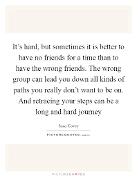 wrong friends quotes sayings wrong friends picture quotes