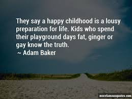 happy playground quotes top quotes about happy playground from