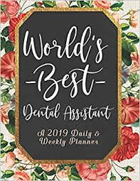 buy world s best dental assistant a daily weekly planner