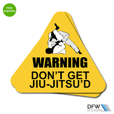 Warning Don T Get Jiu Jitsu D Stickers Dfw Stickers