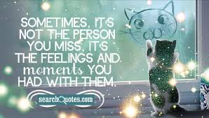 i miss our moments together quotes quotations sayings