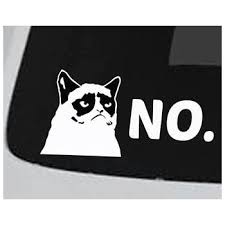 Amazon Com Grumpy Cat No Vinyl 5 Wide Color White Decal Laptop Tablet Skateboard Car Windows Stickers Computers Accessories