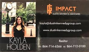 Kayla Holden, Dustin Kennedy & Associates at Impact Realty Group, Easley,  SC (2020)