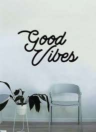 Good Vibes Cursive Wall Decal Home Decor Room Bedroom Art Vinyl Sticke Boop Decals