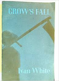 Crow's fall: WHITE, Ivan: 9780206616687: Amazon.com: Books
