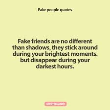 best fake people quotes to remember in life great big minds