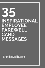 inspirational employee farewell card messages farewell quotes