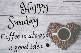 happy sunday quotes happy sunday morning quotes quotes