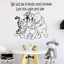 Amazon Com Motivational Saying Lettering Art Wall Decal Quote Winnie The Pooh Art Vinyl Wall Sticker Be Friend Until Forever Just U Wait And See For Kids Baby Rooms Nursery Art Decor Removable