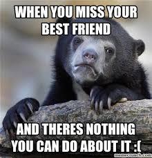 missing your best friend memes