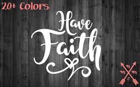 Have Faith God Church Quote Sticker Decal Laptop Yeti Car Tumbler Cup Macbook Ebay