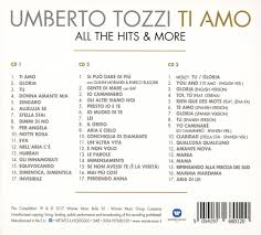 UMBERTO TOZZI - Ti Amo: All The Hits & More - Amazon.com Music