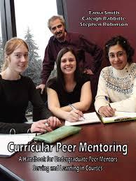 Curricular Peer Mentoring: A Handbook For Undergraduate Peer ...