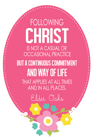 following christ is a continuous commitment elder dallin h oaks