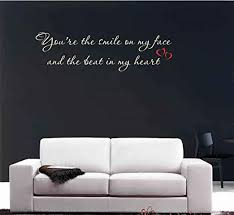 You Re The Smile On My Face Wall Art Sticker Inspirational Quote Lswa7120 Home Garden Children S Bedroom Words Phrases Decals Stickers Vinyl Art
