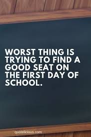 best first day of school quotes and sayings images