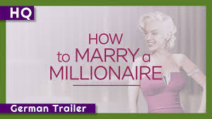 How to Marry a Millionaire (1953) German Trailer - YouTube