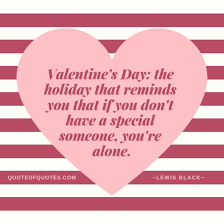 lewis black quote valentine day quote of quotes