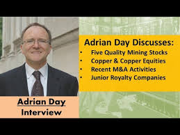 Adrian Day Discusses Five Quality Mining Stocks, the Copper  Market/Equities, and Recent M&A Activity - YouTube