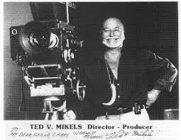 Dr. Gangrene's Mad Blog: R.I.P. Ted V. Mikels