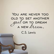 Wall Decal C S Lewis Quote You Are Never Too Old To Set Another Goal Literature Inspirational Quotes Vinyl Lettering Wall Art Decor Q249 Amazon Com