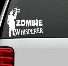 Daryl Dixon Zombie Whisperer Decals Sticker Flare Llc