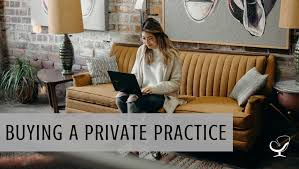 Buying A Private Practice - How to Start, Grow, and Scale a Private Practice|  Practice of the Practice