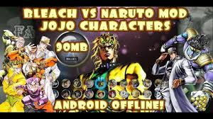 Bleach VS Naruto 3.3 MOD Jojo Characters New Update 2020 {90MB DOWNLOAD} in  2020