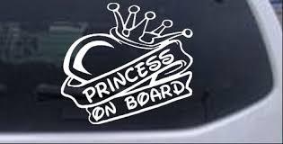 Princess On Board Car Or Truck Window Decal Sticker Rad Dezigns