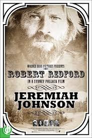 JEREMIAH JOHNSON. Poster designed by Jidé.   Jeremiah johnson, Robert  redford movies, Independent movies